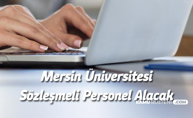Mersin Üniversitesine Sağlık Personeli Alımı Yapılacak - Başvurular 21 Şubat'ta Sona Eriyor