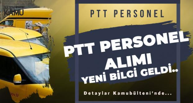 PTT KPSS Şartsız Personel Alımı Son Dakika Gelişmesi