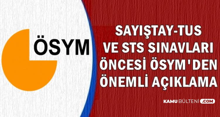 Sayıştay-TUS-SYS Sınavları Öncesi ÖSYM'den Önemli Açıklama
