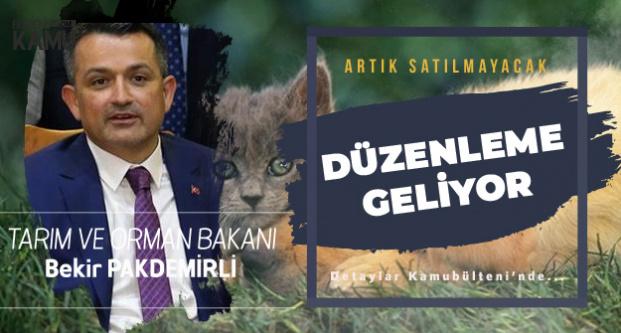 Tarım ve Orman Bakanı Pakdemirli Açıkladı : Artık Satılamayacak!