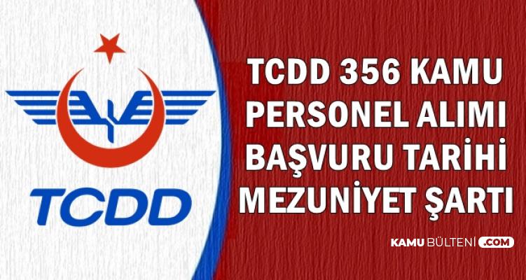 TCDD 356 Kamu Personel Alımı Başvuru Tarihi ve Mezuniyet Şartı