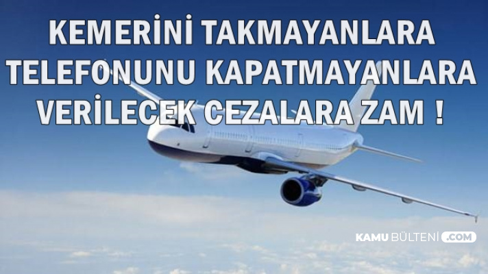 Uçakta Telefonunu Kapatmayanlara Verilecek Cezaya Zam