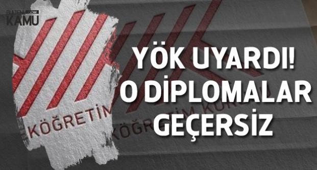 YÖK Uyardı! O Diplomalar Geçersiz Sayılacak