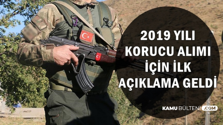 2019 Yılı Korucu Alımı İçin İlk Açıklama Geldi: İl ve İlçe Jandarmaya 1000 Korucu Alınacak