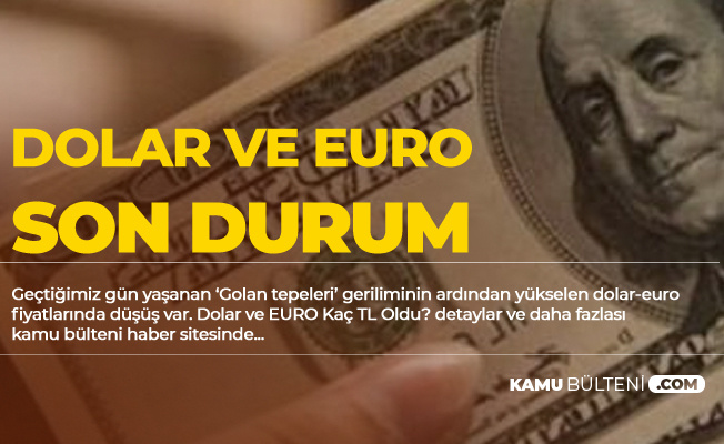 25 Mart Dolar ve Euro Son Dakika Gelişmeleri! (Dolar ve Euro Fiyatlarında Son Durum!)