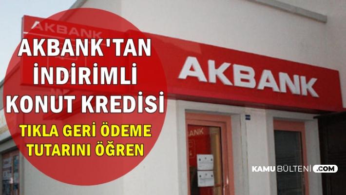 Akbank'tan İndirimli Mortgage Kredisi (Konut Kredisi Başvurusu)