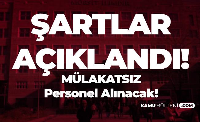 Ankara Üniversitesi Mülakatsız Sözleşmeli Personel Alımı Başvuru Özel Şartları ve Kontenjan Dağılımı