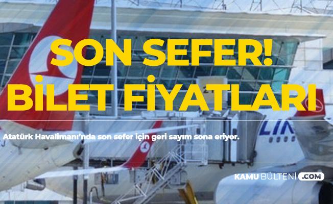 Atatürk Havalimanı'nda Son Sefer Tarihi! Bilet Fiyatları Tavan Yaptı