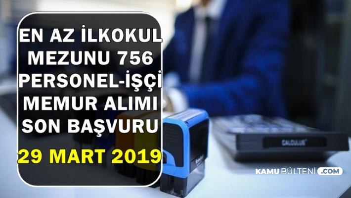 En Az İlkokul Mezunu 756 Kamu Personeli Alımı Son Başvuru: 29 Mart 2019 (MSB-TSK-Kamuya)