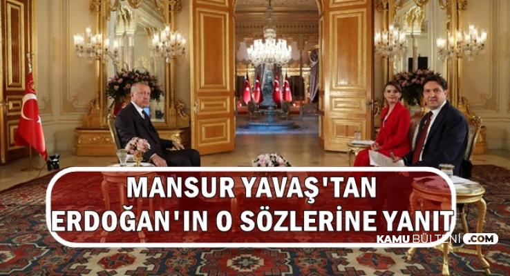 Erdoğan'ın Sözlerine Mansur Yavaş'tan Cevap Geldi