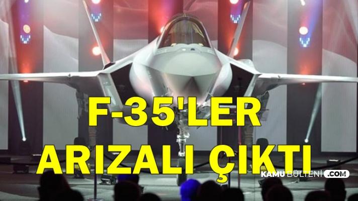 Flaş: F-35'ler Arızalı Çıktı