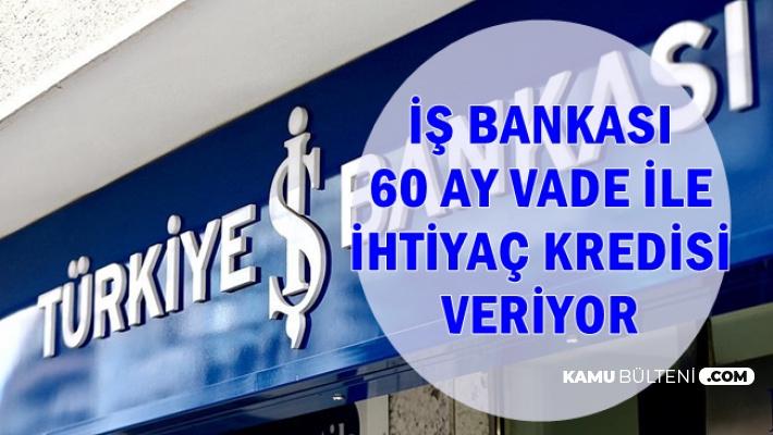 İş Bankası İhtiyaç Kredisi Faiz Oranları-Mart 2019 (60 Ay Vade ile Kredi Hesaplama)