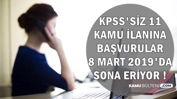 İŞKUR'da Yayımlanan 11 KPSS'siz Kamu İlanına Son Başvuru: 8 Mart 2019