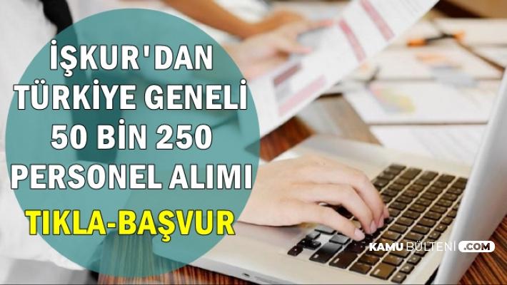 İŞKUR'dan Türkiye Geneli 50 Bin 250 Personel Alımı-Mart 2019
