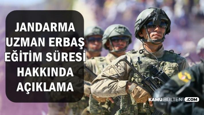 Jandarma'dan Askerliğini Yapan ve Yapmayanlar İçin Uzman Erbaş Eğitim Süresi Hakkında Açıklama