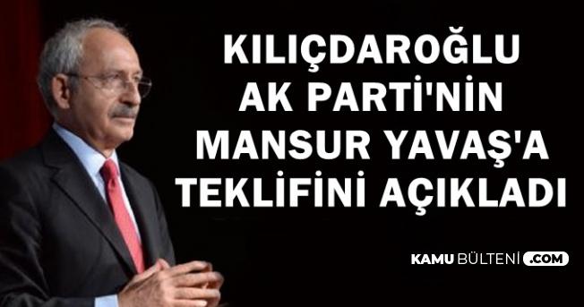 Kılıçdaroğlu'ndan Flaş Açıklama: AK Parti Mansur Yavaş'a Teklif Götürdü