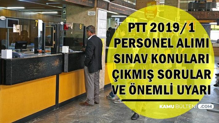 PTT 2019 KPSS Şartsız Personel Alımı Öncesi Uyarı (Sınav Konuları ve Çıkmış Sorular)