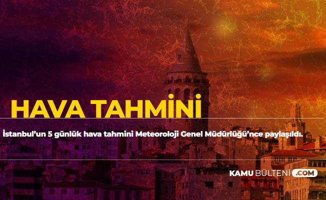 Son Dakika: Meteoroloji Genel Müdürlüğü'nden İstanbul'da Hava DurumuBilgilendirmesi