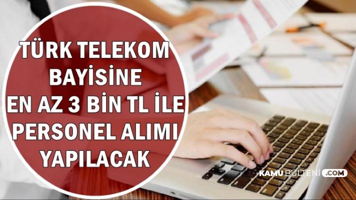 Türk Telekoma En Az 3 Bin TL Maaşla Personel Alımı-Lise Mezunu İŞKUR'dan