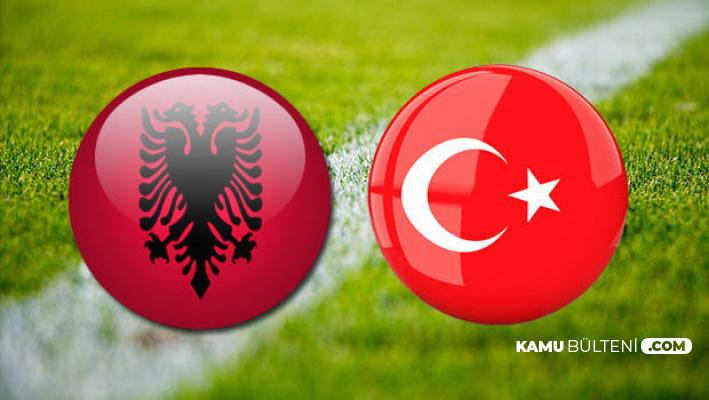 Türkiye Arnavutluk Maçı Saat Kaçta , Hangi Kanalda? Maç Şifreli mi? İşte Son Maçlar