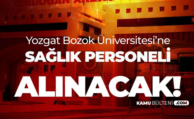 Yozgat Bozok Üniversitesine Hemşire, Ebe ve Sağlık Teknikeri Alımı Yapılacak
