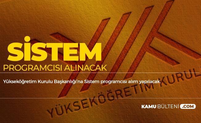 Yükseköğretim Kurulu Başkanlığı'na Sistem Programcısı Alımı Yapılacak