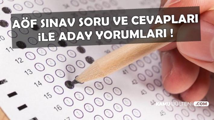 13 Nisan AÖF Sınav Soru ve Cevapları ile Aday Yorumları