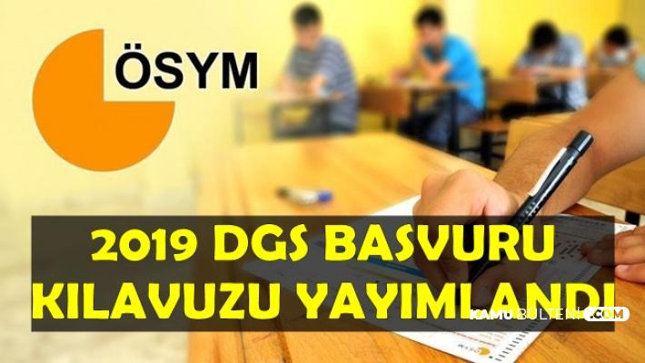 2019 DGS Başvuru Kılavuzu Yayımlandı
