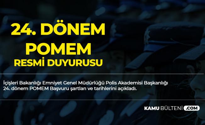 24. Dönem POMEM 3 Bin Polis Alımı Başvuru Tarihleri ve Şartları Açıklandı