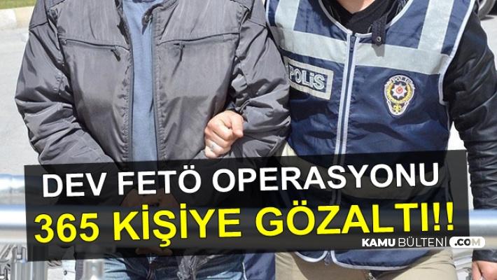 6 Şehirde Dev FETÖ Operasyonu: 356 Kişi Hakkında Yakalama Kararı