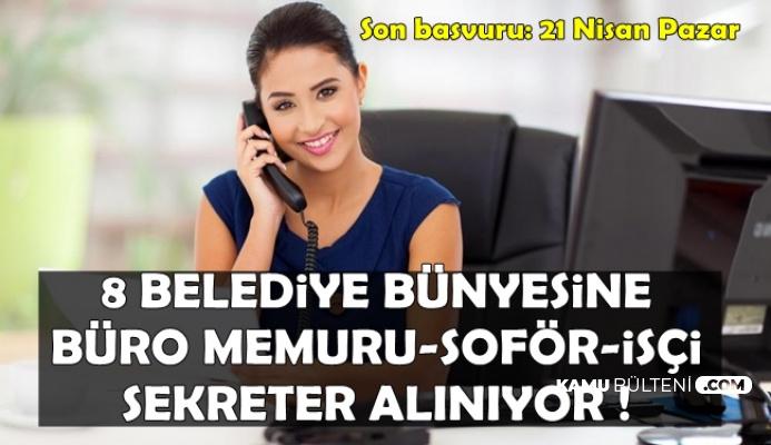 Belediyelere Sekreter-İşçi-Personel Alımı