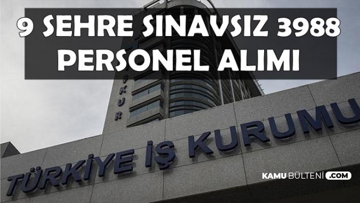 9 Şehirde Kamuya 3 Bin 988 Personel Alımı-İŞKUR TYP İlanları
