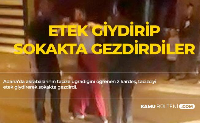 Adana'da Tacizciye Etek Giydirip Sokakta Gezdirdiler