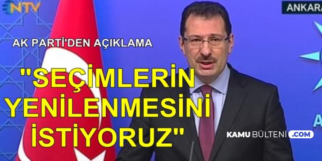 AK Parti'den İstanbul İçin Flaş Seçim İptali Açıklaması