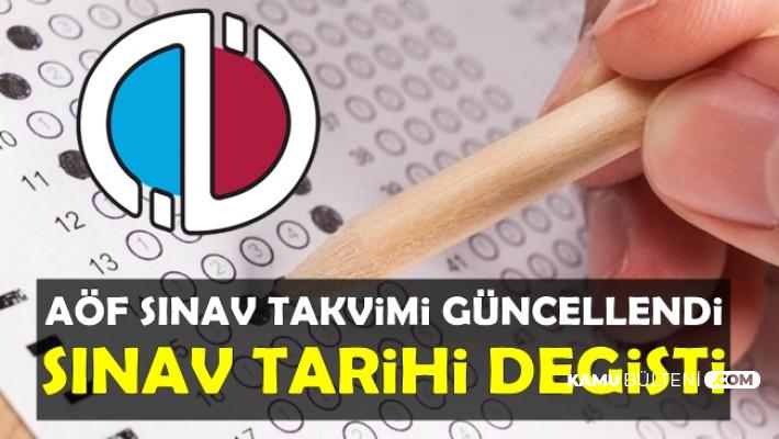 Anadolu Üniversitesi AÖF Sınav Takvimi Güncellendi: Sınav Tarihi Değişti