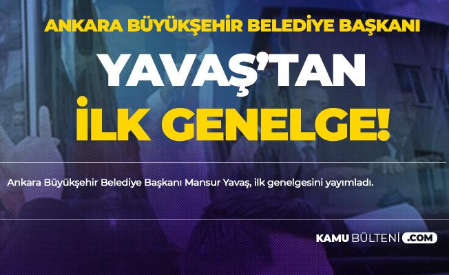 Ankara Büyükşehir Belediye Başkanı Mansur Yavaş: Tüm Personel Alımı, Kiralama, Mal-Hizmet Alımları Durduruldu