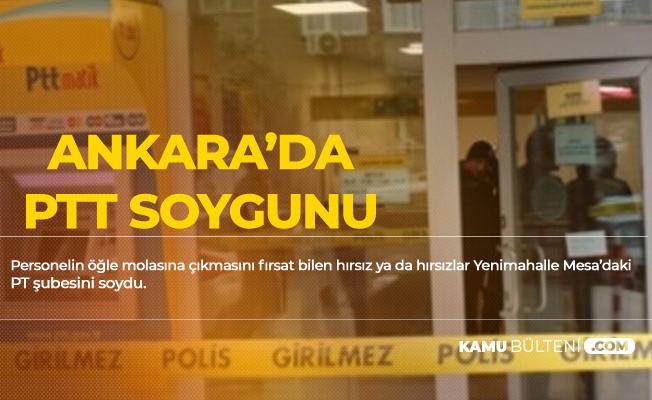Ankara Yenimahalle'de PTT Soygunu
