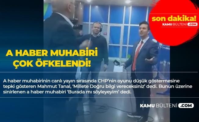 CHP'li Mahmut Tanal ile A Haber Muhabiri Arasında 'Doğru Bilgi' Tartışması
