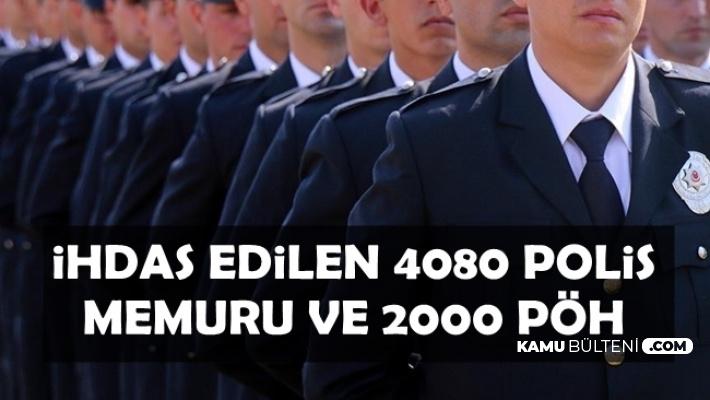 EGM'ye İhdas Edilen 4080 Polis Memuru ve 2 Bin PÖH Kadrosu