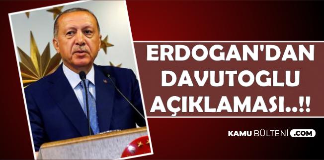 Erdoğan'dan Flaş Ahmet Davutoğlu Yorumu