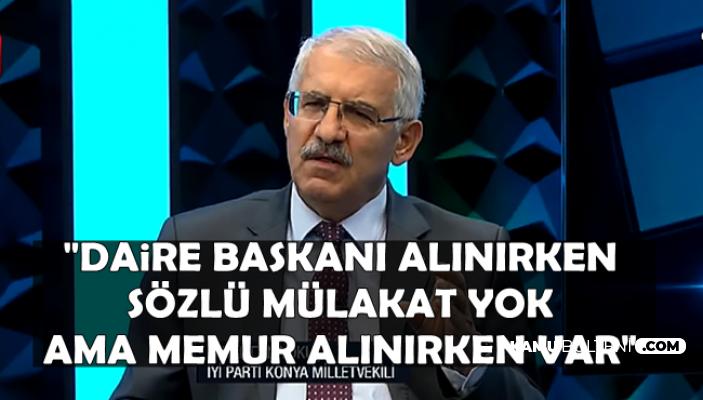 Fahrettin Yokuş'tan Memur Alımında Sözlü Mülakat Tepkisi