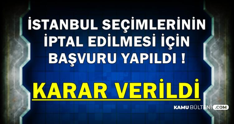 İstanbul Seçimleri İptal mi Edilecek?
