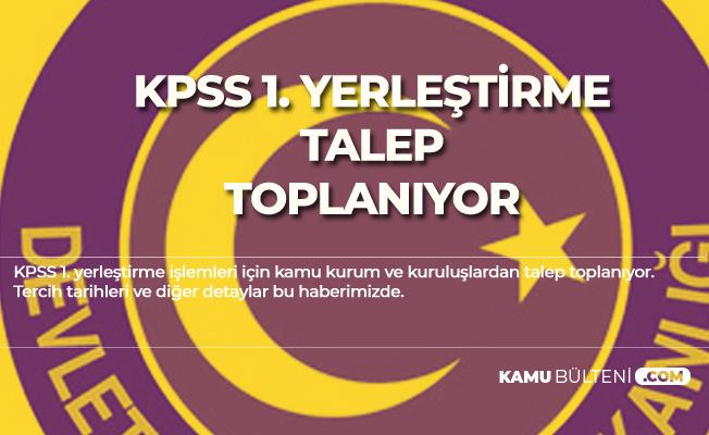 KPSS 1. Yerleştirme için Kamudan Talepler Toplanıyor (2019 Mülakatsız Memur Alımı Atama Takvimi)