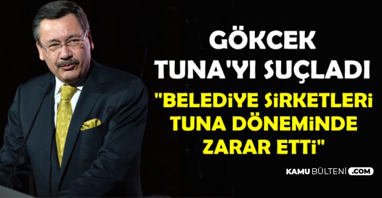 Melih Gökçek: Belediye Şirketleri Mustafa Tuna Döneminde Zarar Etti