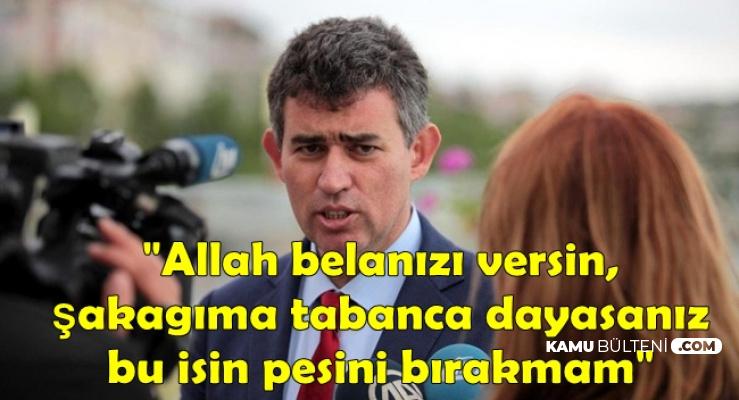 """Metin Feyzioğlu'ndan Çok Sert Tepki: """"Allah Belanızı Versin"""""""
