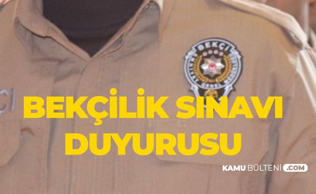 Polis Akademisi Başkanlığı'ndan Bekçi Alımı Duyurusu - Bekçilik Sınavı Sınav Yerleri