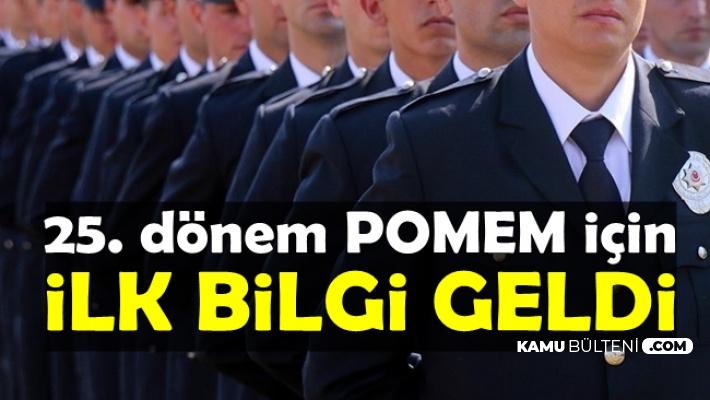 EGM 25. Dönem POMEM Polis Alımı İçin İlk Bilgi