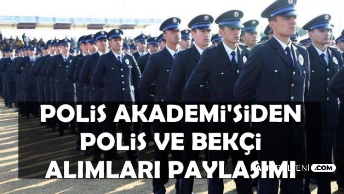 Polis Akademisi'nden Polis ve Bekçi Alımı Paylaşımı 2019