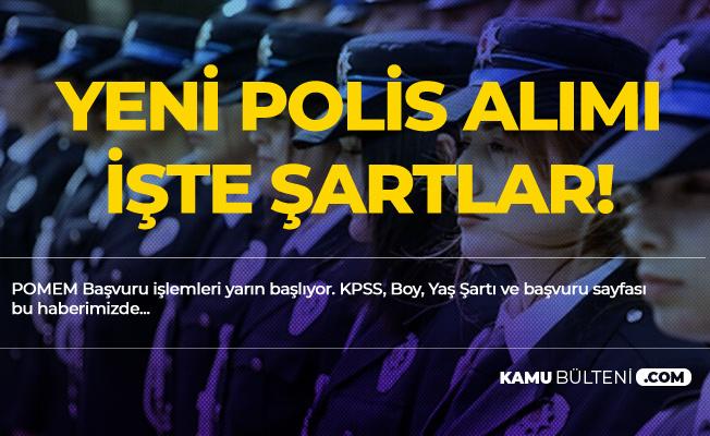 Polis Olmak İsteyenler Dikkat! Polis Alımı Başvuruları için Geri Sayım Sona Eriyor (POMEM Başvuru İşlemleri 8-22 Nisan'da Gerçekleşecek)