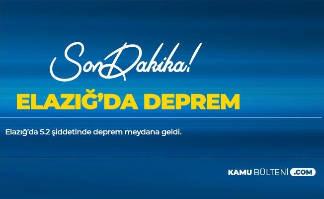 Son Dakika! Elazığ , Malatya, Şanlıurfa, Kahramanmaraş ve Adıyaman'ı Sallayan Deprem! Depremin Şiddeti 5.2